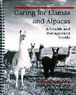 Caring for Llamas and Alpacas: A Health & Management Guide